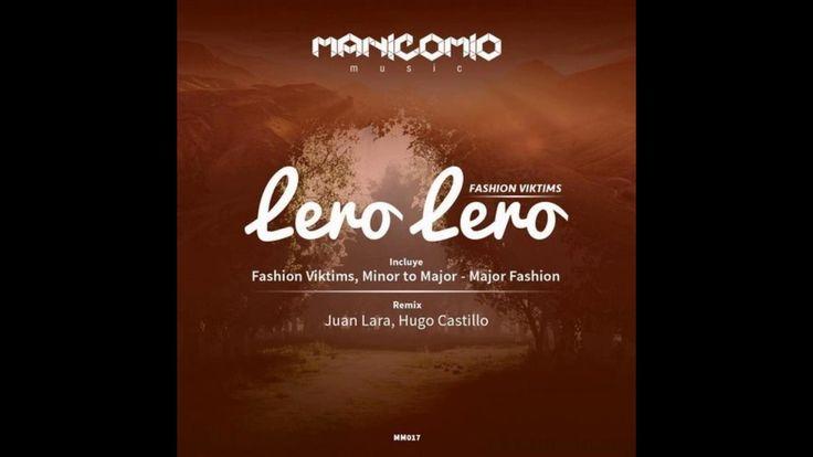 , Fashion Viktims - Lero Lero (Juan Lara, Hugo Castillo Remix) ,  Lero Lero es el lanzamiento #17 que nos presenta Fashion Viktims para nuestro sello, en el cual podras encontrar tres track modern con Los Angeles pa... , Vesa IT , http://vesait.net/fashion-viktims-lero-lero-juan-lara-hugo-castillo-remix-2/ ,  #HugoCastillo #JuanLara #LeroLero #LosAngeles,