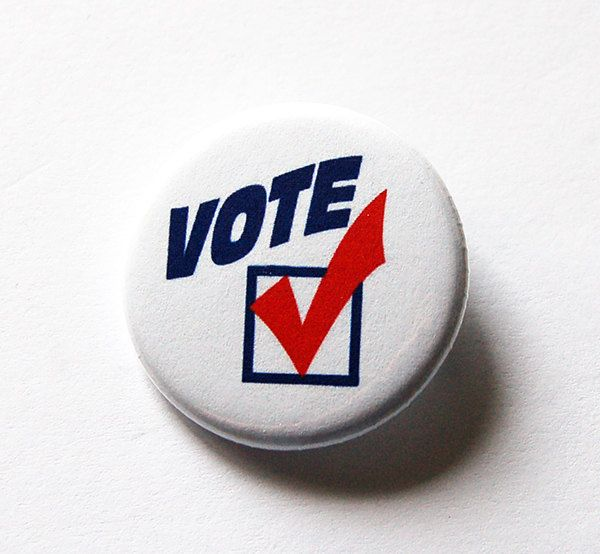 Vote Pin, Election Pin, Pinback buttons, Lapel Pin, Red White Blue, Election Year, Voting, US Election 2016, Get out and vote (5492) by KellysMagnets on Etsy