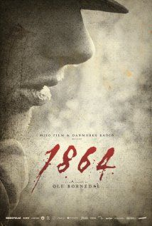 1864 is a Danish television series currently under production, depicting the Second Schleswig War fought between the Kingdom of Denmark and the German Confederation. First episode: October 2014