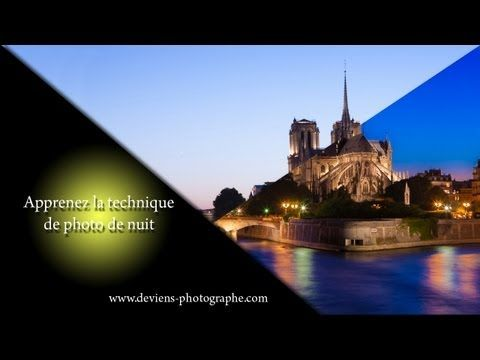 cours photo - Apprenez la technique de base de la photo de nuit - YouTube