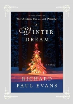 A Winter Dream by Richard Paul Evans 10/2012
