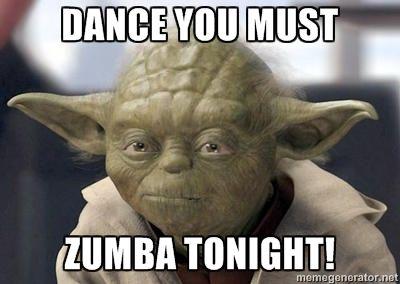 Dance you must Zumba tonight! - Master Yoda | Meme Generator