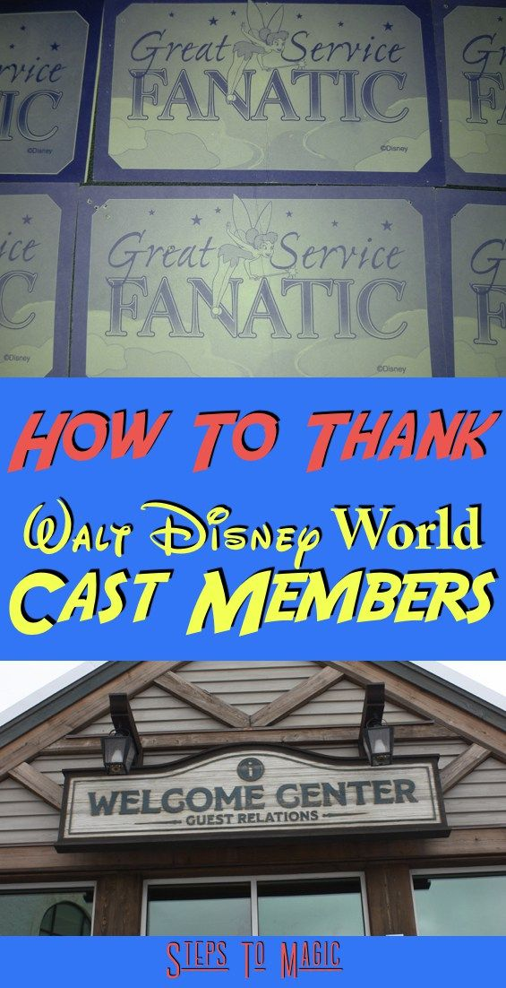 How To Thank Cast Members - Steps To Magic | Orlando Trip Planning