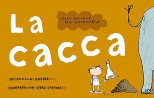 La cacca | EDITORIALE SCIENZA