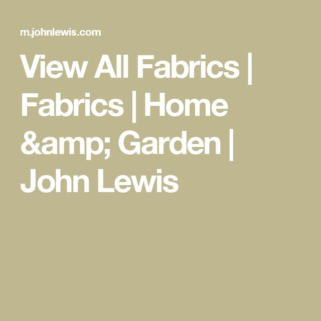 View All Fabrics | Fabrics | Home & Garden | John Lewis