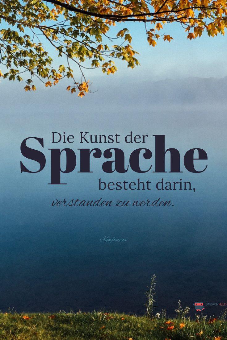 Spruch Von Konfuzius Sprachen Lernen Effektiv Lernen Deutsche Grammatik