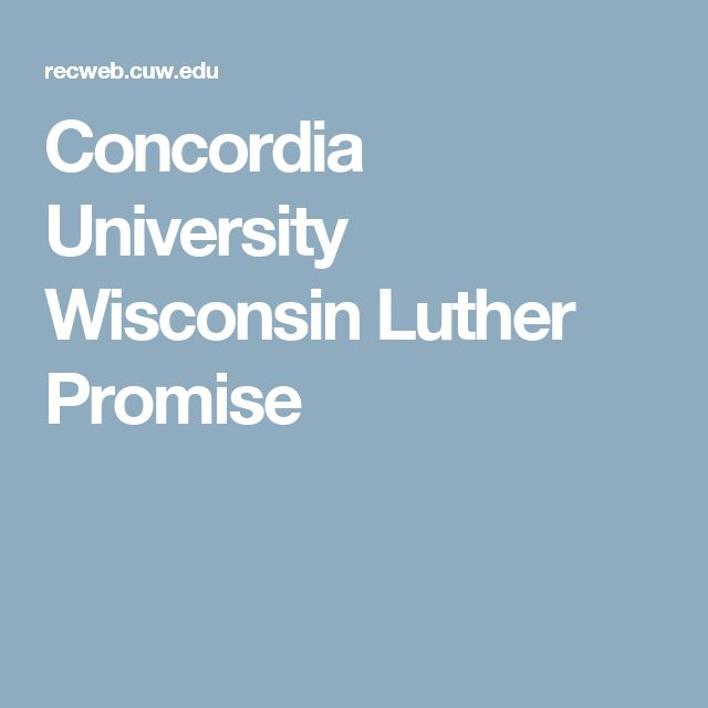 Concordia University Wisconsin Luther Promise