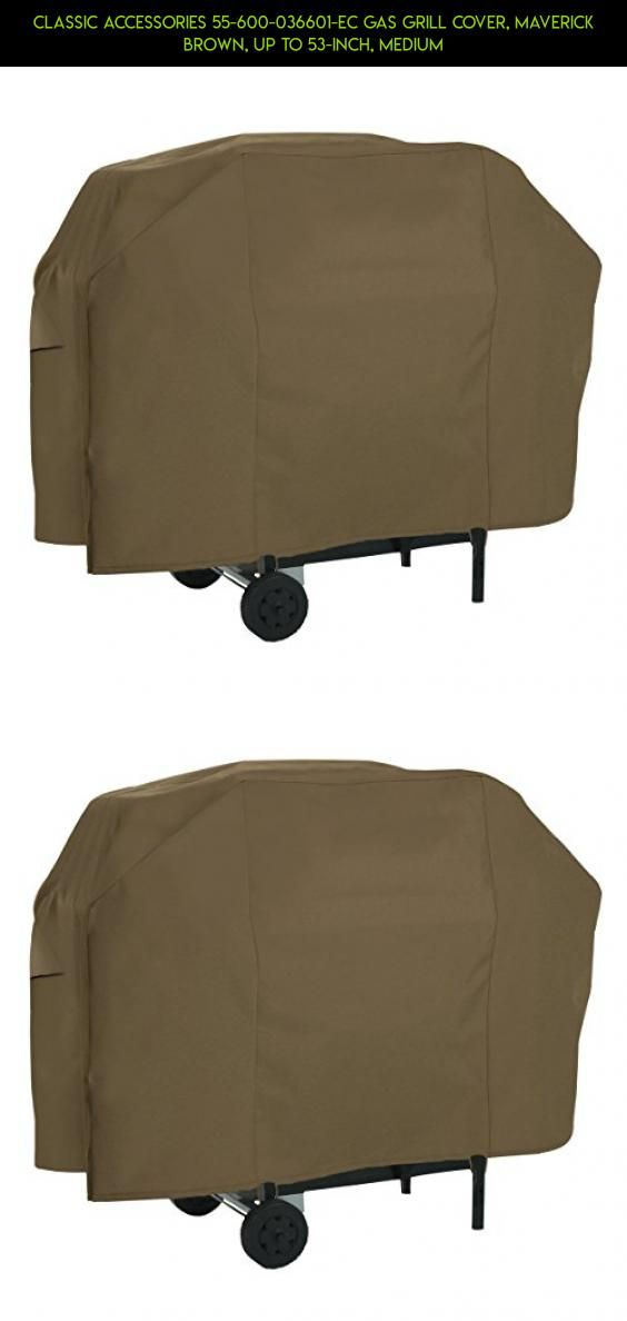 Classic Accessories 55-600-036601-EC Gas Grill Cover, Maverick Brown, Up To 53-Inch, Medium #kit #racing #plans #fpv #parts #drone #aid #gadgets #camera #tech #products #shopping #grills #kitchen #technology