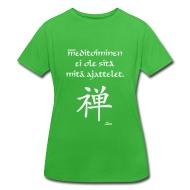 Meditointi ei ole sitä mitä ajattelet! T-paidat ~ Naisten jättipaita ~ Tuotenumero 24591014