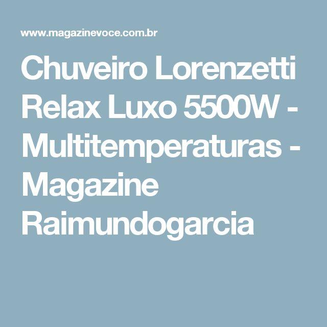 Chuveiro Lorenzetti Relax Luxo 5500W - Multitemperaturas - Magazine Raimundogarcia