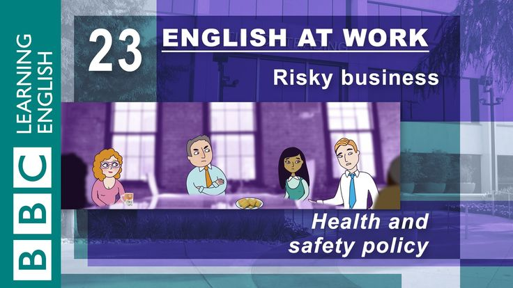 Health And Safety    English At Work Has The Phrases For You