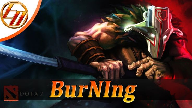 BurNIng  Juggernaut  Dota 2 Pro Gameplay | Team IG