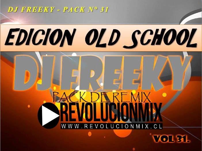 descarga DJ FREEKY – PACK N° 31 ~ Descargar pack remix de musica gratis | La Maleta DJ gratis online