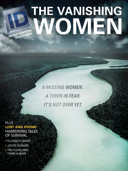 Investigation Discovery: The Vanishing Women