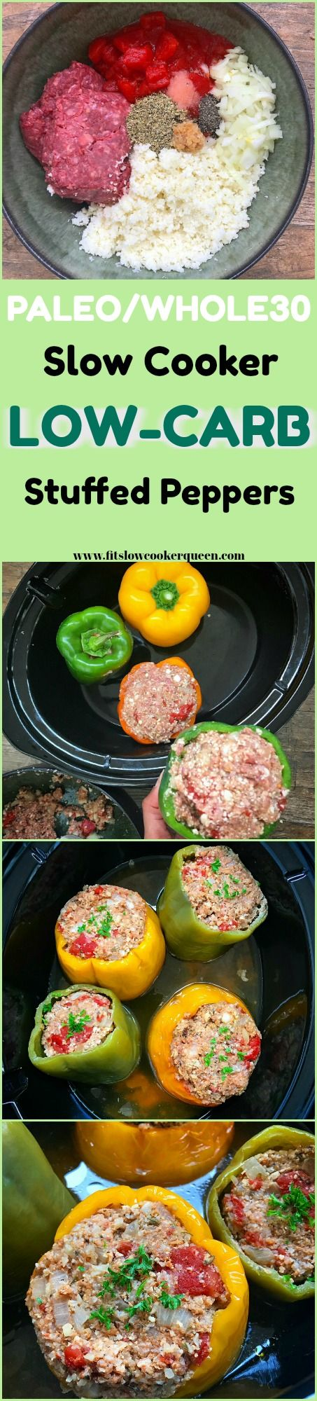 slow cooker crockpot whole30 paleo low carb - Using cauliflower rice, these slow cooker stuffed peppers are not only low-carb but also paleo and whole30. This recipe is not only healthy but easy too.