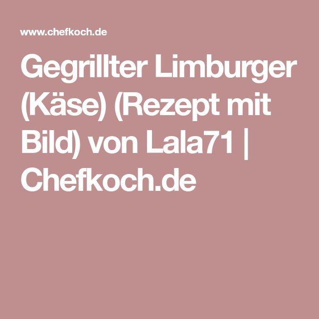 Gegrillter Limburger (Käse) (Rezept mit Bild) von Lala71   Chefkoch.de