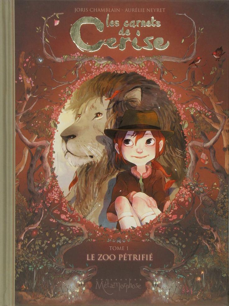 Les Carnets de Cerise T01: Le zoo pétrifié - Joris chamblain, Aurelie Neyret - Livres