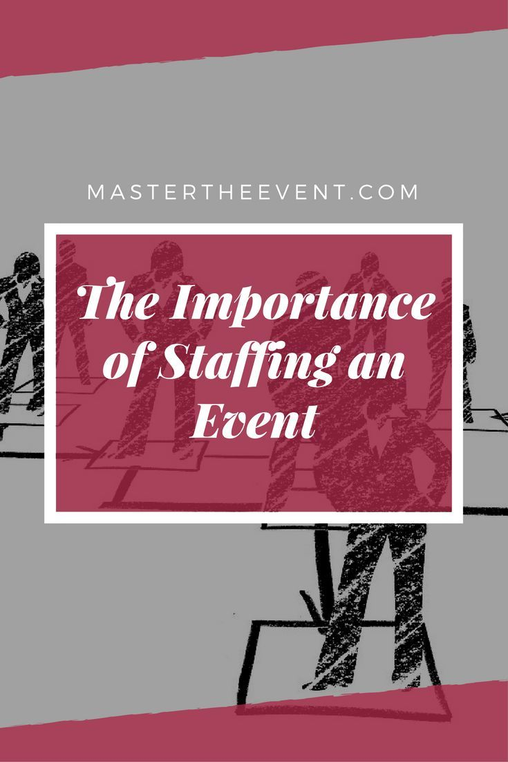 Ask the Expert Staffing an Event Edition