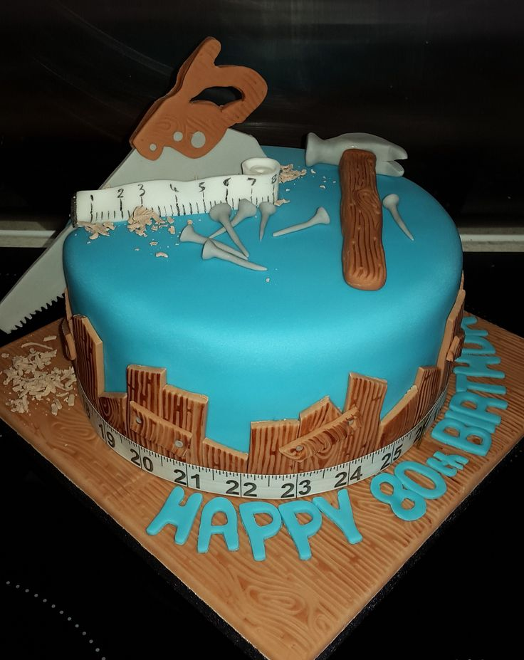 Birthday Cake Ideas For Carpenter