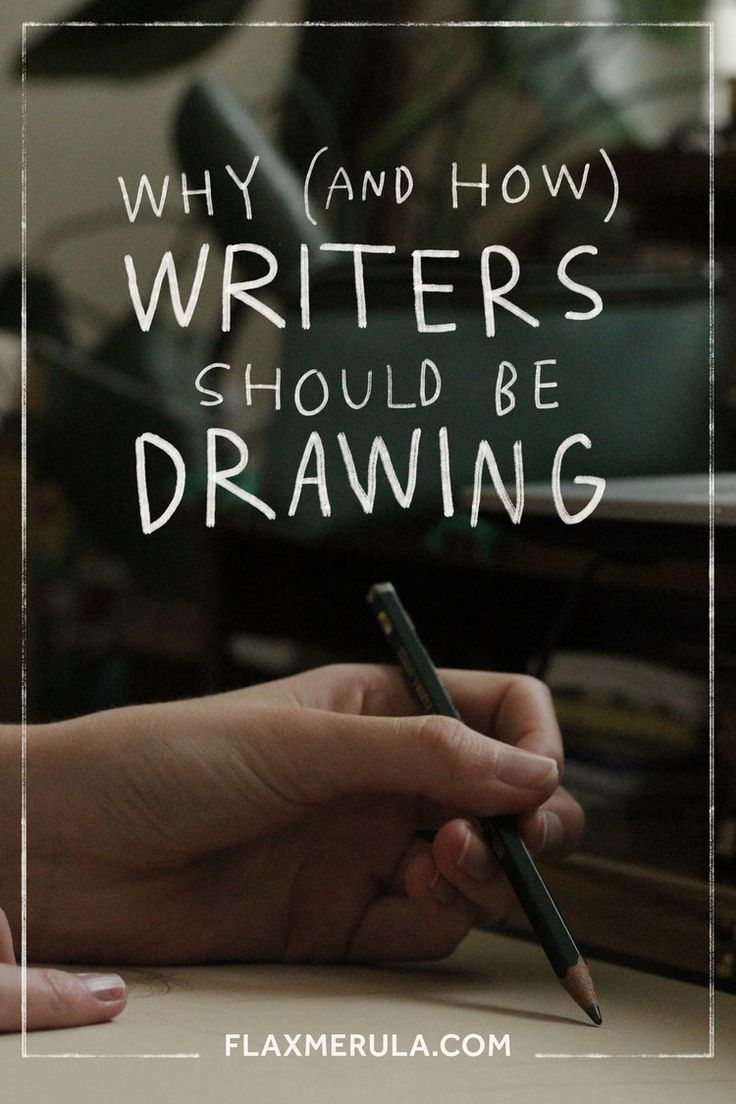 why and how writers should be drawing