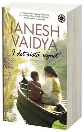 In the last rain by Janesh Vaidya
