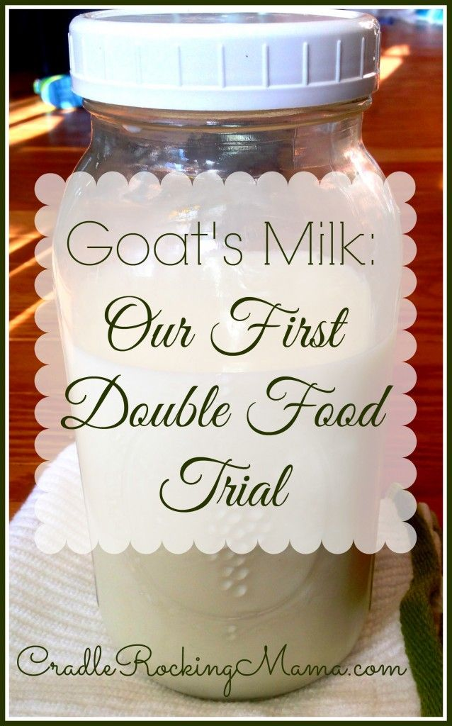 Goat's Milk Our First Double Food Trial CradleRockingMama.com