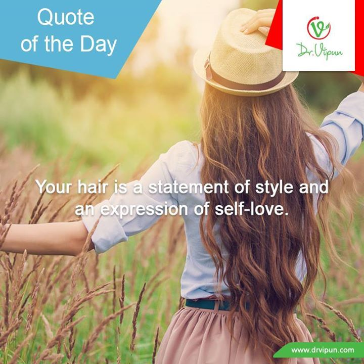 "Quote of the Day:  Your hair is a statement of Style  ""&""  An expression of self-love ❤❤❤"