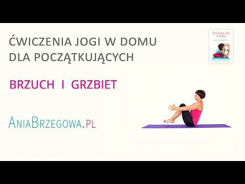 Brzuch i Grzbiet - Ćwiczenia jogi w domu dla początkujących - YouTube