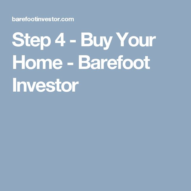 14 best the barefoot investor images on pinterest barefoot step 4 buy your home barefoot investor malvernweather Images