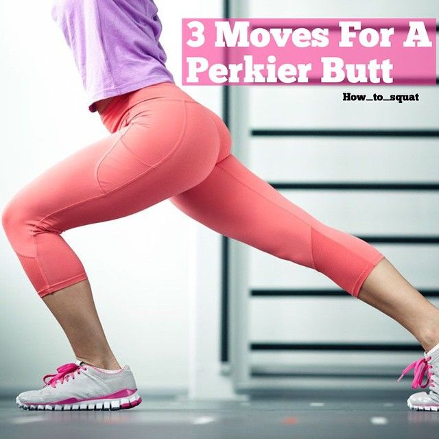 3 moves for a perkier butt  JUMP SQUATS  The squat is one of the best ways to work and lift your butt. If you want an even more effective move add some jumps to the mix.  Adding a jump to your squat lifts your butt muscles even more while also adding a cardio component to the mix.  Begin in an athletic stance with feet shoulder-width apart and arms bent with hands at chest level. Bend knees and come into a full squat.  Jump up as explosively as you can reaching for the ceiling. When you…