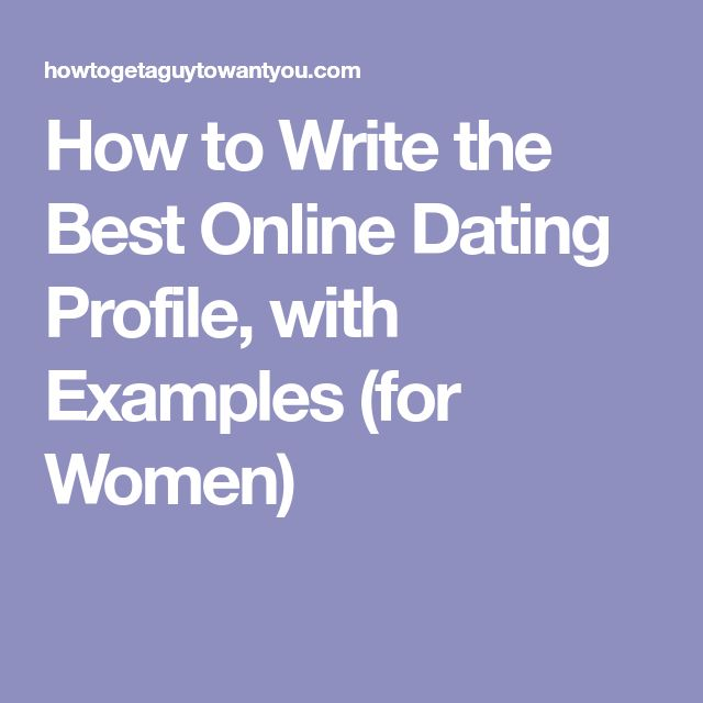 How to write online dating profile men
