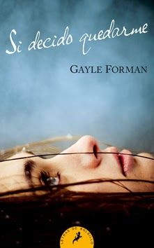 """""""Si decido quedarme"""", de Gayle Forman. Libro recomendado por un alumno de 4º de ESO."""