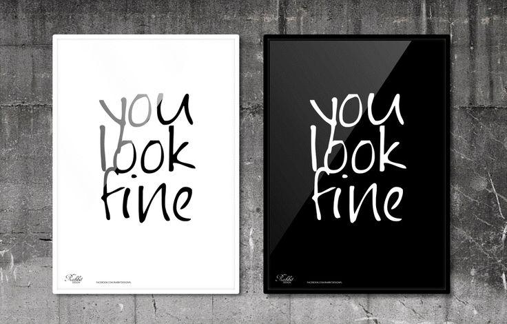You look fine. #RabbitDESIGN #poster