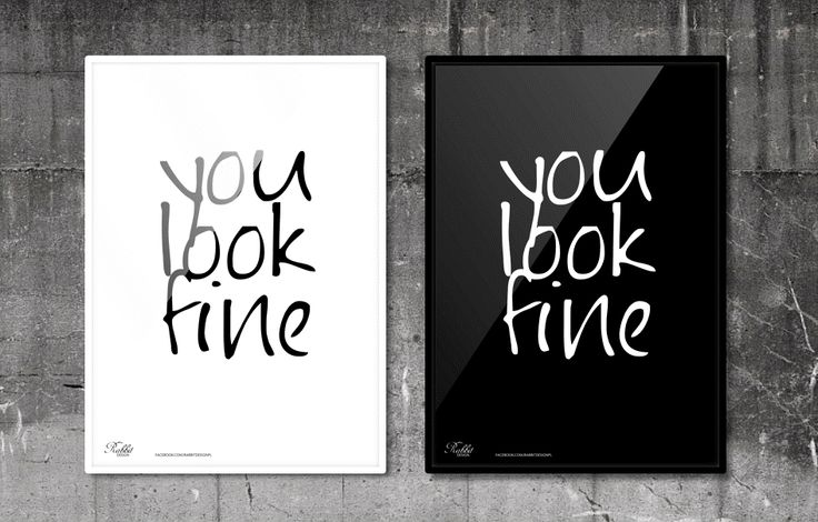 You look fine. #RabbitDESIGN #poster