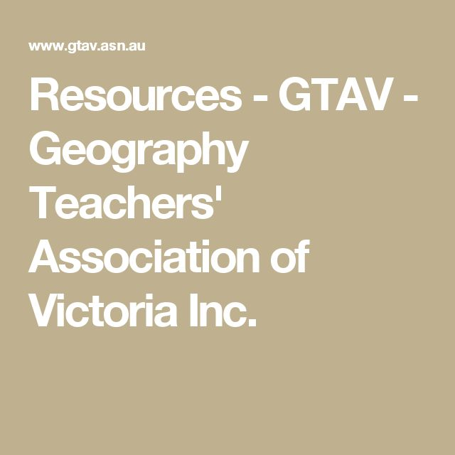 Resources - GTAV - Geography Teachers' Association of Victoria Inc.