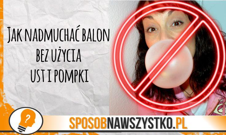 Jak napompować balon bez ust #diy #balon #sposobnawszystko #trik #tricks #home #dom #zabawa #eksperyment #kuchnia #dzieci