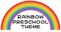 Rainbow Theme and Activities for preschool