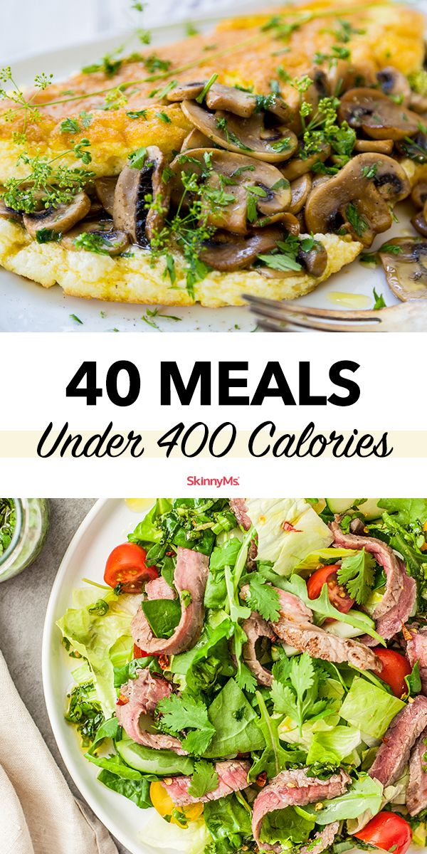 40 Meals Under 400 Calories Meals Under 400 Calories 400 Calorie Meals Healthy Dinner