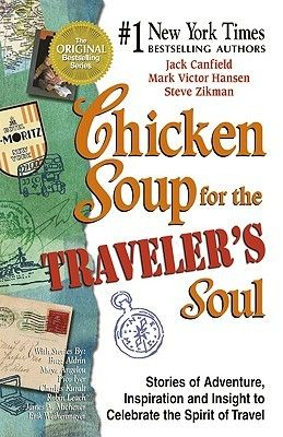 If It Has Words...: Chicken Soup for the Traveler's Soul by Jack Canfield, Mark Victor Hansen and Steve Zikman