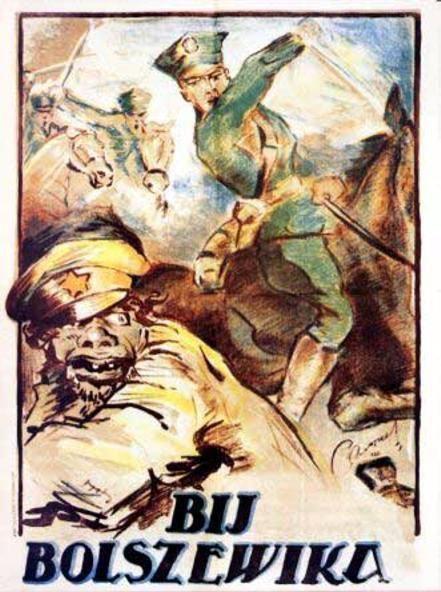 """Beat the Bolshevik!"" - Polish propaganda poster."
