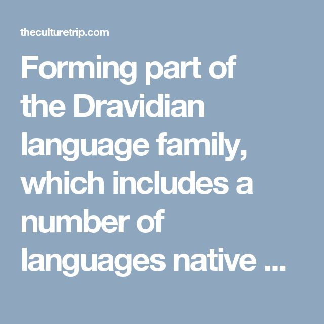 Forming part of the Dravidian language family, which includes a number of languages native mostly to southern and eastern India, it is also the official language of the state of Tamil Nadu. Researchers have found inscriptions in Tamil dating back to the third century BCE, and it has been in continuous use ever since. Unlike Sanskrit, another ancient Indian language that fell out of common usage around 600 BCE and became mostly a liturgical language, Tamil has continued to develop and is now…
