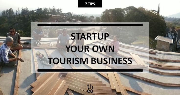 http://theorama.id/blog/startup-your-own-tourism-business-7-tips-untuk-membangun-startup-di-industri-pariwisata/