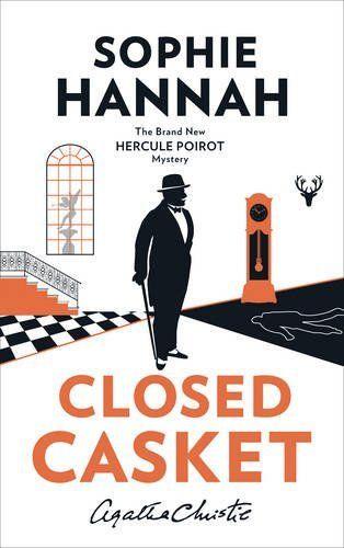 Closed Casket: The New Hercule Poirot Mystery (Hercule Poirot Mystery 2): Amazon.co.uk: Sophie Hannah, Agatha Christie:…