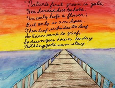 "Female, 12, color pencils & watercolor, 9"" x 12"", 2016, Assumption Catholic School.  Student created their favorite place that also incorporated Robert Frost poem, ""Nothing Gold Can Stay.""  This art falls under the pseudo- naturalistic stage where focus is on creating naturalistic drawings that look realistic.  Appropriate demonstration of perspective and color mixing.  Uses symbolism to demonstrate her favorite place."