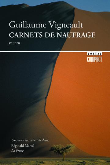 CARNETS DE NAUFRAGE Gilles Vigneault #LIVRE #ROMAN #LITTERATURE #QUEBEC #BIBLIOUQAC http://go.uqac.ca/4cxE