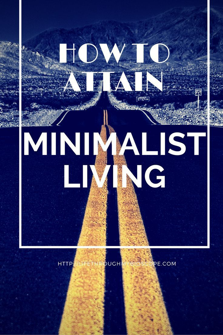 Getting started with minimalism. How to begin simplifying your Life.