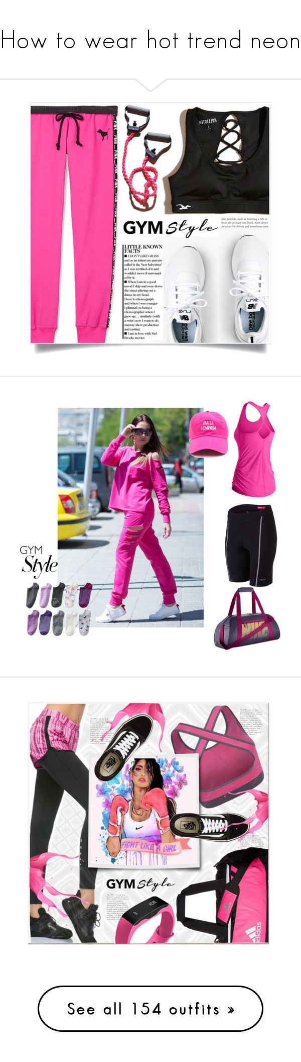 """""""How to wear hot trend neon"""" by yours-styling-best-friend ❤ liked on Polyvore featuring neon, Victoria's Secret PINK, Hollister Co., New Balance, gymessentials, Terry, NIKE, SONOMA Goods for Life, Vans and adidas"""