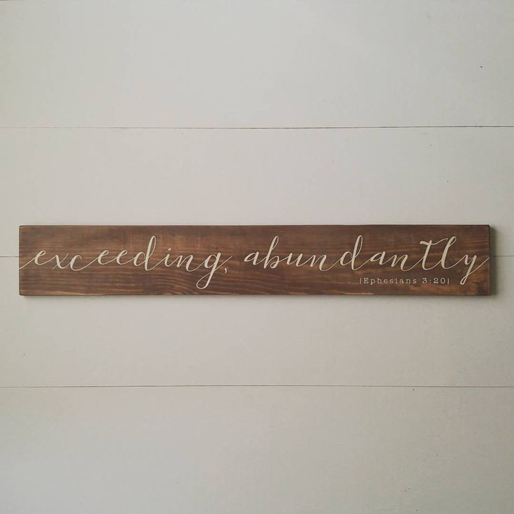 Exceeding Abundantly, Ephesians 3:20, Scripture Sign, Inspirational Sign, Farmhouse Style, Rustic, Wedding Gift, Housewarming Gift by ParLaGrace on Etsy