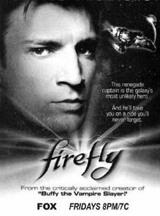 If you ever thought young William Shatner was a good looking captain, you've never seen Firefly.