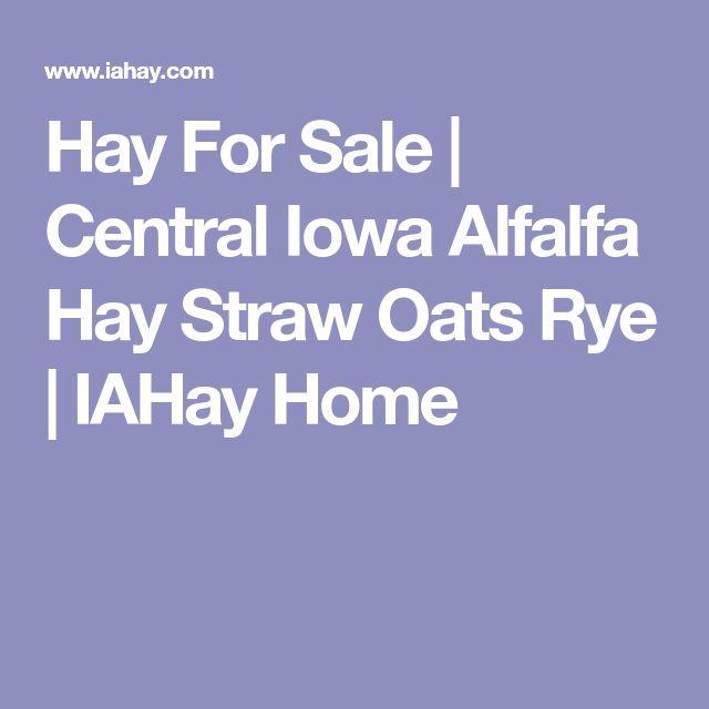 Hay For Sale | Central Iowa Alfalfa Hay Straw Oats Rye | IAHay Home